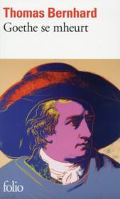 Goethe se mheurt - Couverture - Format classique