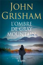 L'ombre de Gray Mountain - Couverture - Format classique