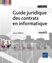 Guide juridique des contrats en informatique (2e édition) - Couverture - Format classique