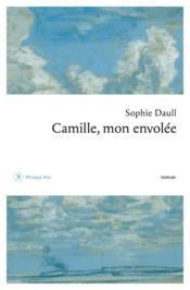 Camille, mon envolée - Couverture - Format classique