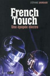 French touch ; une épopée électro - Couverture - Format classique
