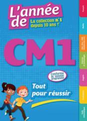 L'ANNEE DE ; CM1 ; tout pour réussir (édition 2016) - Couverture - Format classique