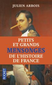 Petits et grands mensonges de l'histoire de France - Couverture - Format classique