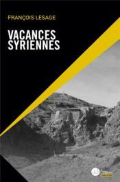 Vacances syriennes - Couverture - Format classique