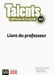 Talents ; niveau A2 ; livre du professeur ; version Anaya - Couverture - Format classique