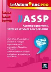 Le volum' T.17 ; bac pro ASSP, accompagnement, soins et services à la personne - Couverture - Format classique