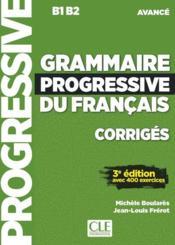 FLE ; grammaire progressive du français ; B1>B2 ; corrigés (3e édition) - Couverture - Format classique