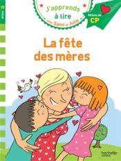 J'apprends à lire avec Sami et Julie ; CP niveau 2 ; la fête des mères - Couverture - Format classique