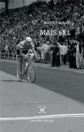 Mais 68... carnet 2017-2018 - Couverture - Format classique