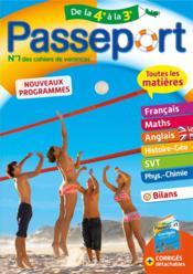 Passeport ; toutes les matières ; de la 4e vers la 3e - Couverture - Format classique