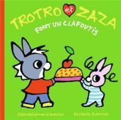 Trotro et Zaza font un clafoutis - Couverture - Format classique