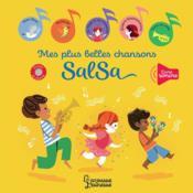 Mes plus belles chansons salsa - Couverture - Format classique