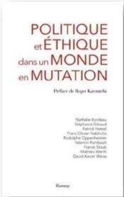 Politique et éthique dans un monde en mutation - Couverture - Format classique