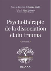 Psychothérapie de la dissociation et du trauma (2e édition) - Couverture - Format classique