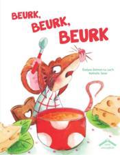 Beurk, beurk, beurk - Couverture - Format classique