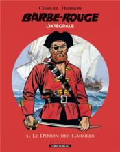 Barbe-Rouge ; INTEGRALE VOL.1 ; le démon des caraïbes - Couverture - Format classique