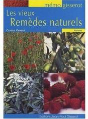 Les vieux remèdes naturels - Couverture - Format classique