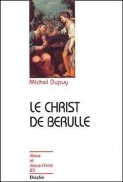 Le Christ de Berulle - Couverture - Format classique