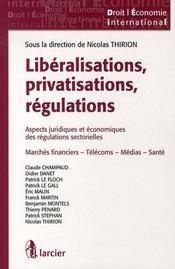 Libéralisations, privatisations, régulations ; aspects juridiques et économiques des régulations sectorielles - Intérieur - Format classique