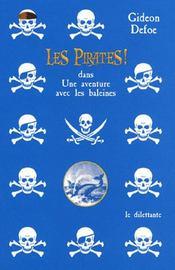 Les pirates ; dans une aventure avec les baleines - Intérieur - Format classique