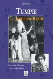 Tumpie dite Josephine Baker - Couverture - Format classique