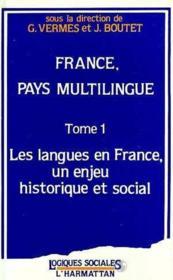 France, Pays Multilingue T.1 ; Les Langues En France, Un Enjeu Historique Et Social - Couverture - Format classique