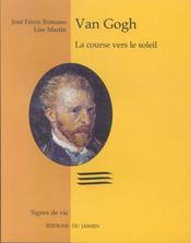 Van Gogh, La Course Vers Le Soleil - Intérieur - Format classique