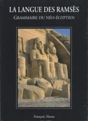 La Langue Des Ramses - Grammaire Du Neo-Egyptien - Couverture - Format classique