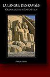 La Langue Des Ramses - Grammaire Du Neo-Egyptien - Intérieur - Format classique