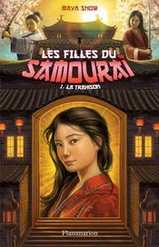 Les filles du samouraï t.1 ; la trahison - Couverture - Format classique