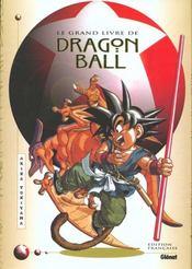 Le grand livre de Dragon Ball - Intérieur - Format classique