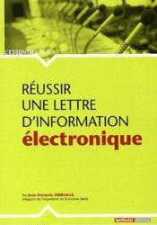 L'Essentiel Sur ; Réussir Une Lettre D'Information Electronique - Couverture - Format classique
