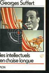 Les Intellectuels En Chaise Longue - Couverture - Format classique