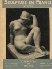 Sculpture en france XXe siècle - Couverture - Format classique