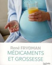 Medicaments et grossesse - Couverture - Format classique