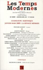 Revue Les Temps Modernes N.662 ; Guadeloupe-Martinique, Janvier-Mars 2009, La Révolte Méprisée - Couverture - Format classique