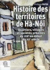 Histoire des territoires de hanoi - Couverture - Format classique