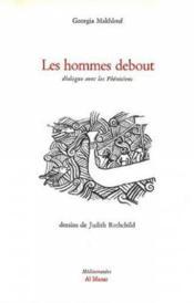 Les hommes debout: Dialogue avec les pheniciens - Couverture - Format classique