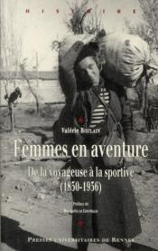 Femmes en aventure ; de la voyageuse à la sportive (1850-1936) - Couverture - Format classique