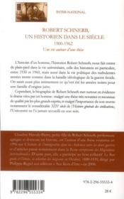 Robert Schnerb, un historien dans le siècle ; 1900-1962 ; une vie autour d'une thèse - 4ème de couverture - Format classique