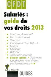 Salaries ; guide de vos droits ; 2013 - Couverture - Format classique