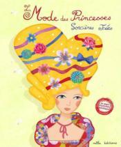 La mode des princesses, des sorcières et des fées - Couverture - Format classique