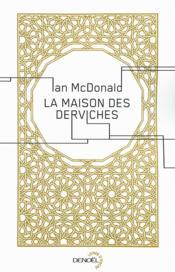 La maison des derviches - Couverture - Format classique