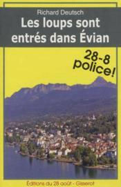 Les Loups Sont Entres Dans Evian - Couverture - Format classique
