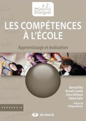 Les compétences à l'école ; apprentissage et évaluation - Couverture - Format classique