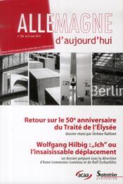 REVUE ALLEMAGNE D'AUJOURD'HUI N.204 ; retour sur le 50e anniversaire du Traité de l'Elysée ; Wolfgang Hilbig : Ich ou l'insaisissable déplacement - Couverture - Format classique