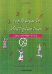 Les Tables De Multiplication Livret D'Apprentissage - Couverture - Format classique