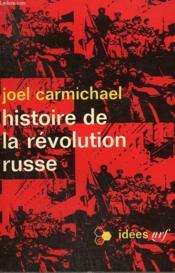 Histoire De La Revolution Russe. Collection : Idees N° 97 - Couverture - Format classique
