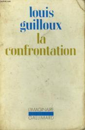 La Confrontation. Collection : L'Imaginaire N° 63 - Couverture - Format classique