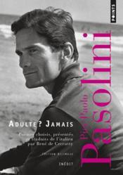 Adulte ? jamais ; une anthologie (1941-1953) - Couverture - Format classique